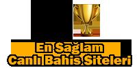 En Sağlam Canlı Bahis Siteleri – Sağlam Bahis Firmaları, Şirketleri